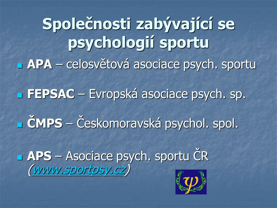 Společnosti zabývající se psychologií sportu