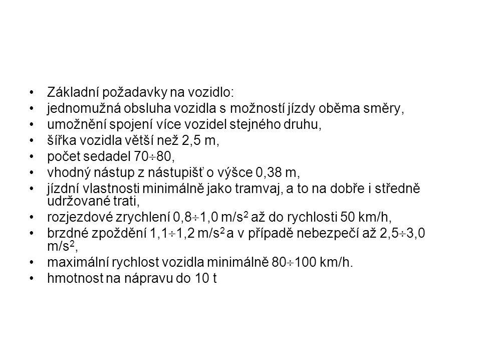 Základní požadavky na vozidlo: