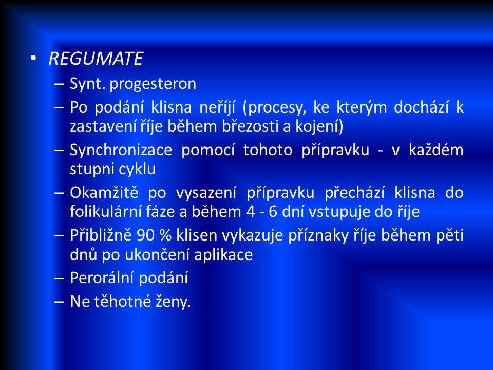 REGUMATE Synt. progesteron