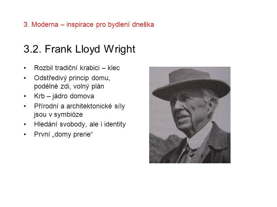 3. Moderna – inspirace pro bydlení dneška 3.2. Frank Lloyd Wright