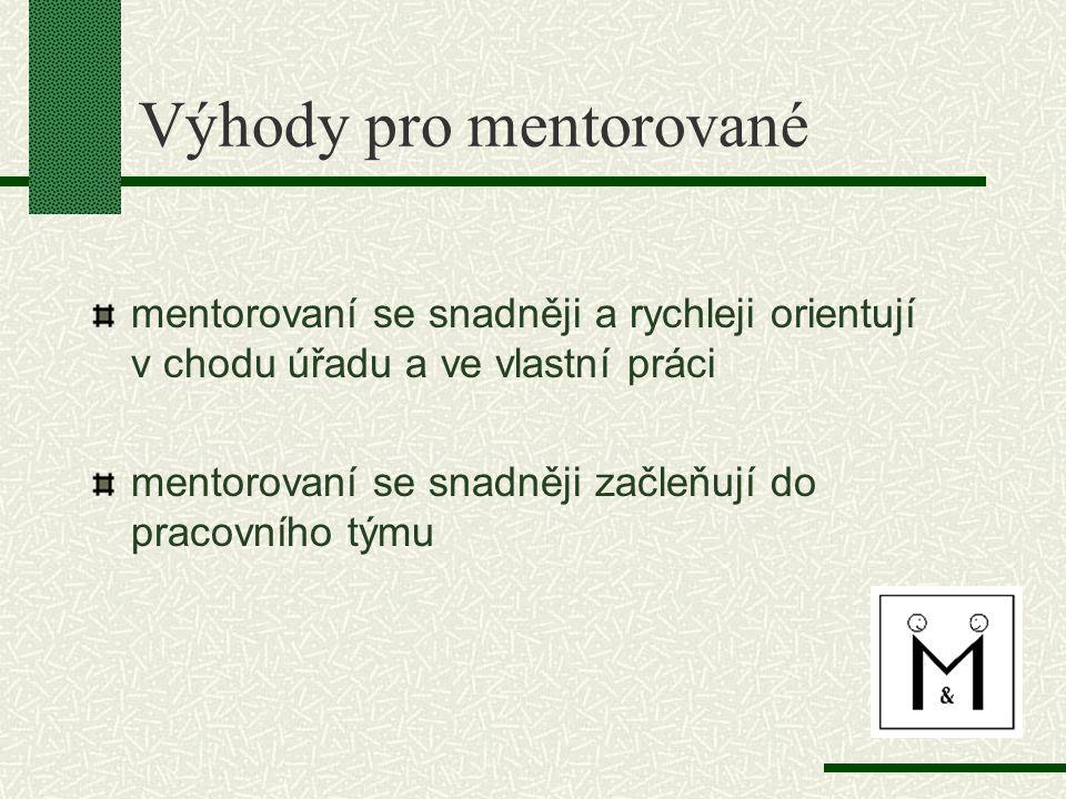 Výhody pro mentorované