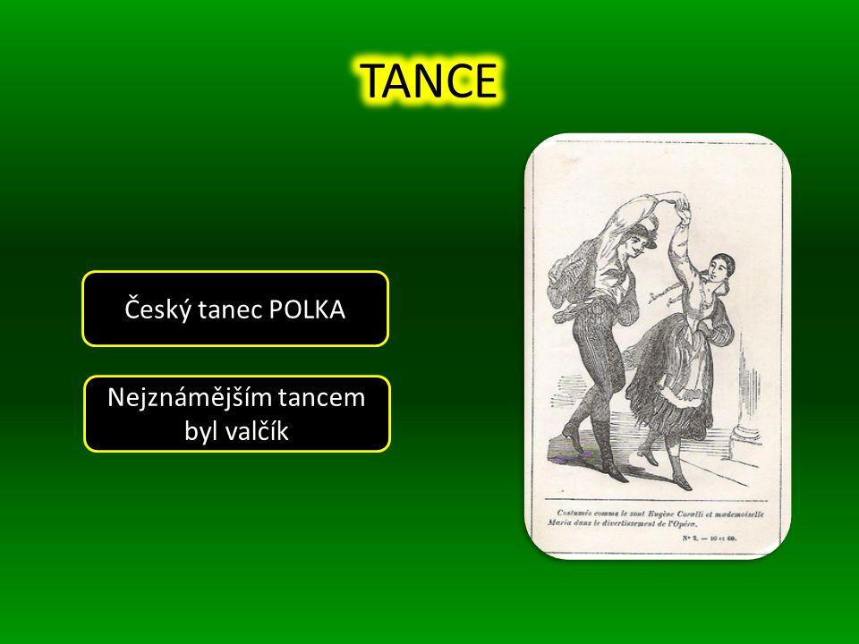 Nejznámějším tancem byl valčík