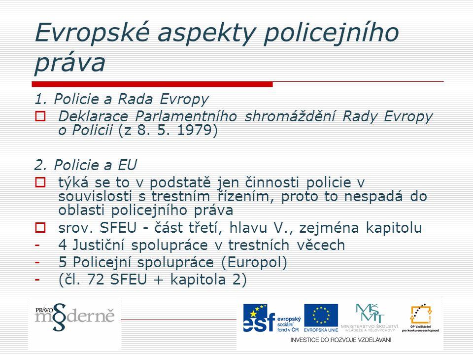 Evropské aspekty policejního práva