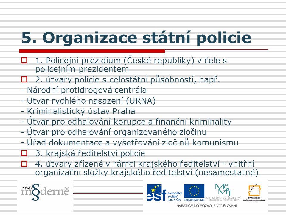 5. Organizace státní policie