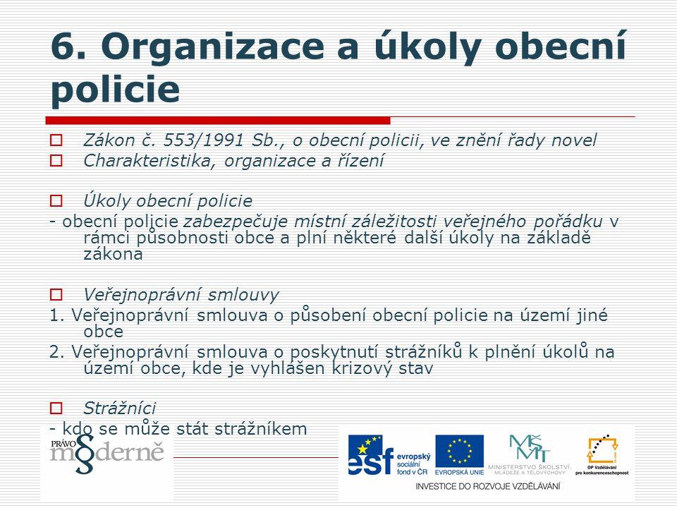 6. Organizace a úkoly obecní policie