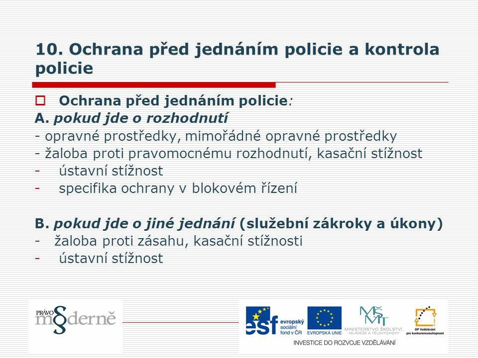 10. Ochrana před jednáním policie a kontrola policie