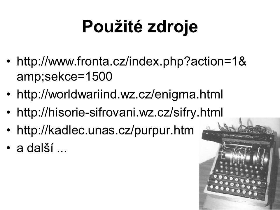 Použité zdroje http://www.fronta.cz/index.php action=1&sekce=1500