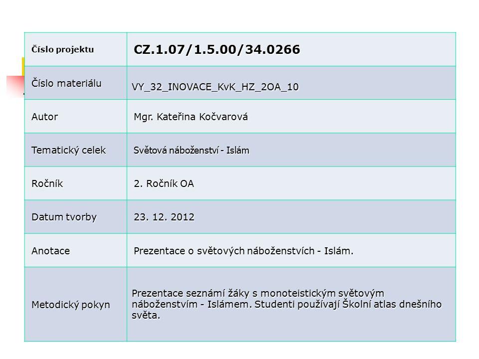 CZ.1.07/1.5.00/34.0266 Číslo materiálu VY_32_INOVACE_KvK_HZ_2OA_10