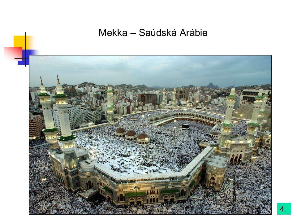 Mekka – Saúdská Arábie 4.
