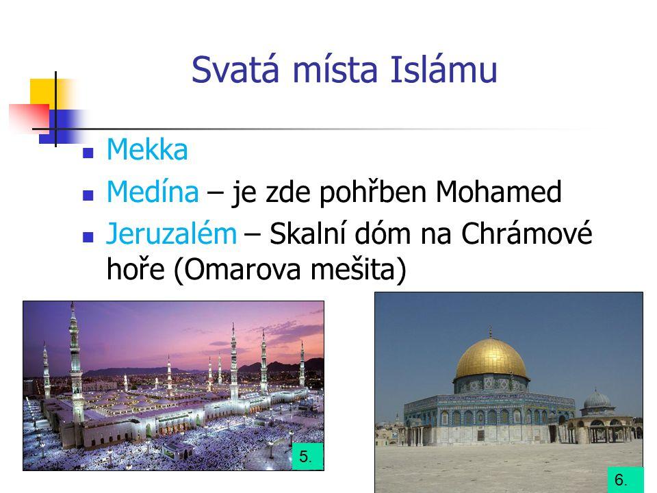 Svatá místa Islámu Mekka Medína – je zde pohřben Mohamed