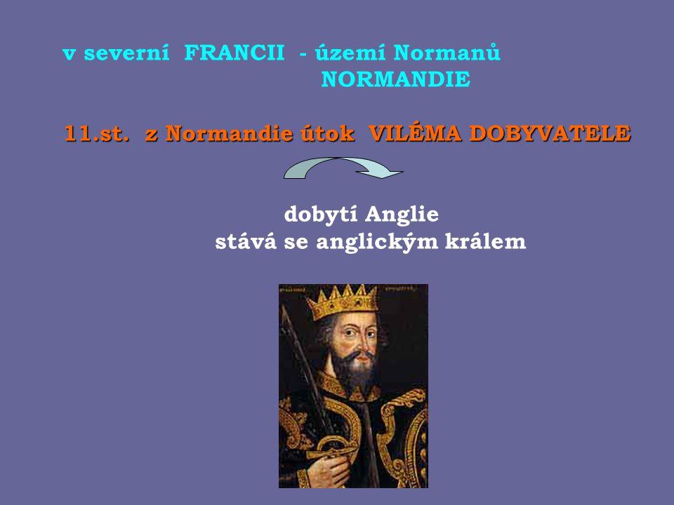 v severní FRANCII - území Normanů