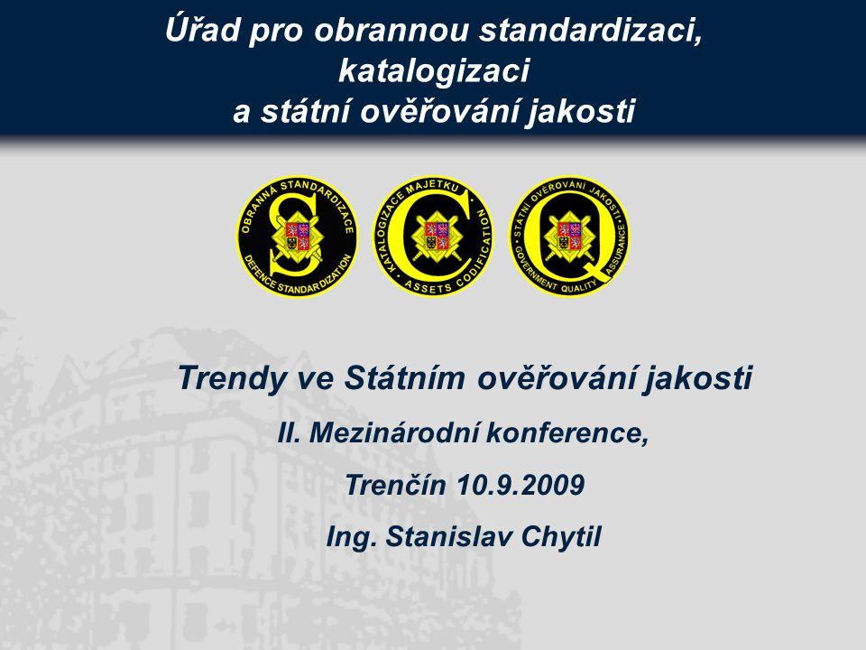 Trendy ve Státním ověřování jakosti II. Mezinárodní konference,