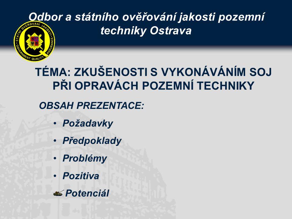 Odbor a státního ověřování jakosti pozemní techniky Ostrava