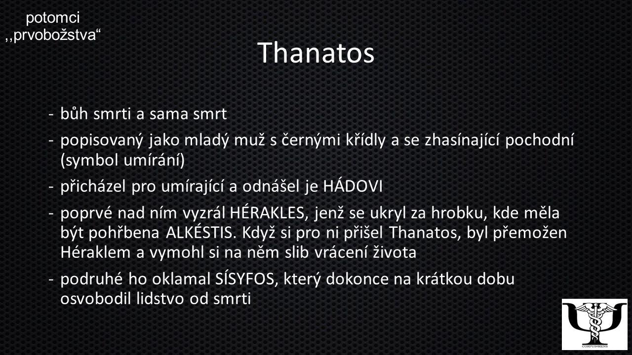 Thanatos bůh smrti a sama smrt