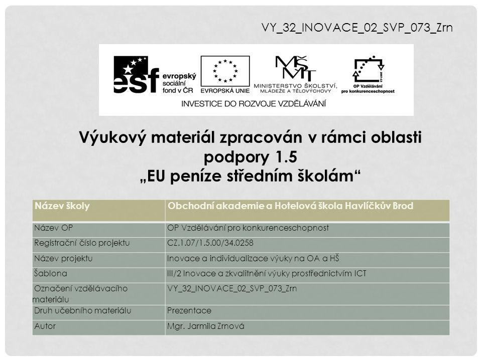 VY_32_INOVACE_02_SVP_073_Zrn