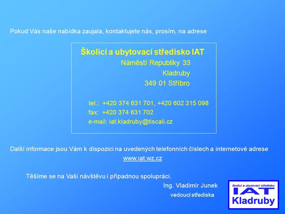 Školicí a ubytovací středisko IAT