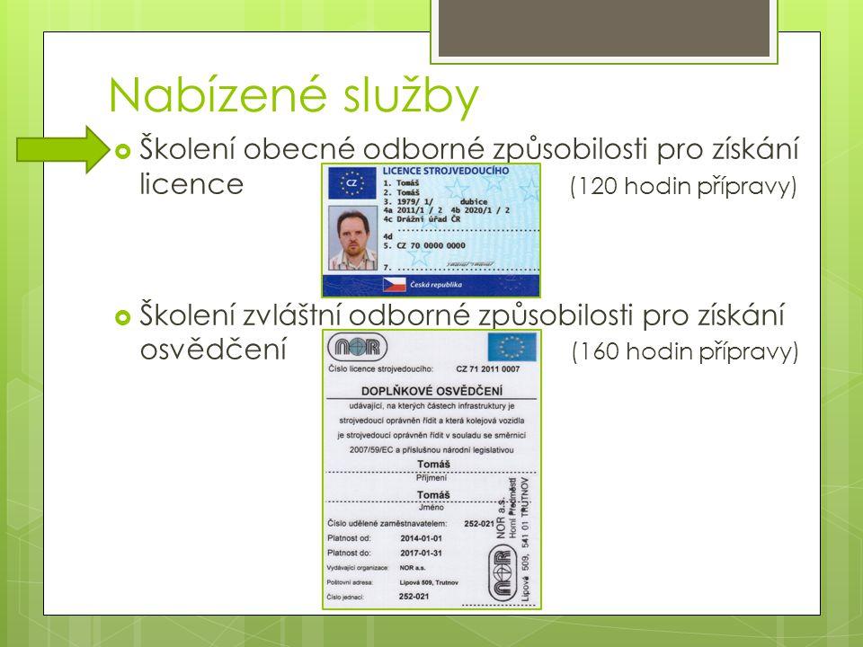 Nabízené služby Školení obecné odborné způsobilosti pro získání licence (120 hodin přípravy)