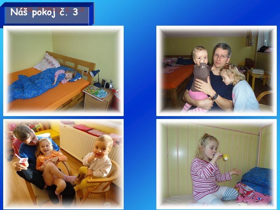 Náš pokoj č. 3