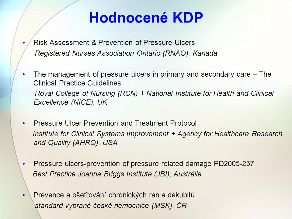 Hodnocené KDP Risk Assessment & Prevention of Pressure Ulcers