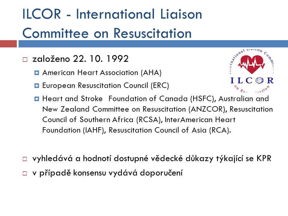 ILCOR - International Liaison Committee on Resuscitation