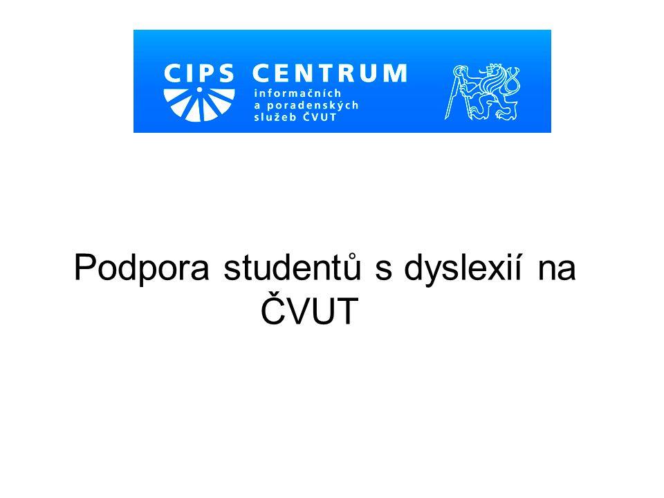 Podpora studentů s dyslexií na ČVUT