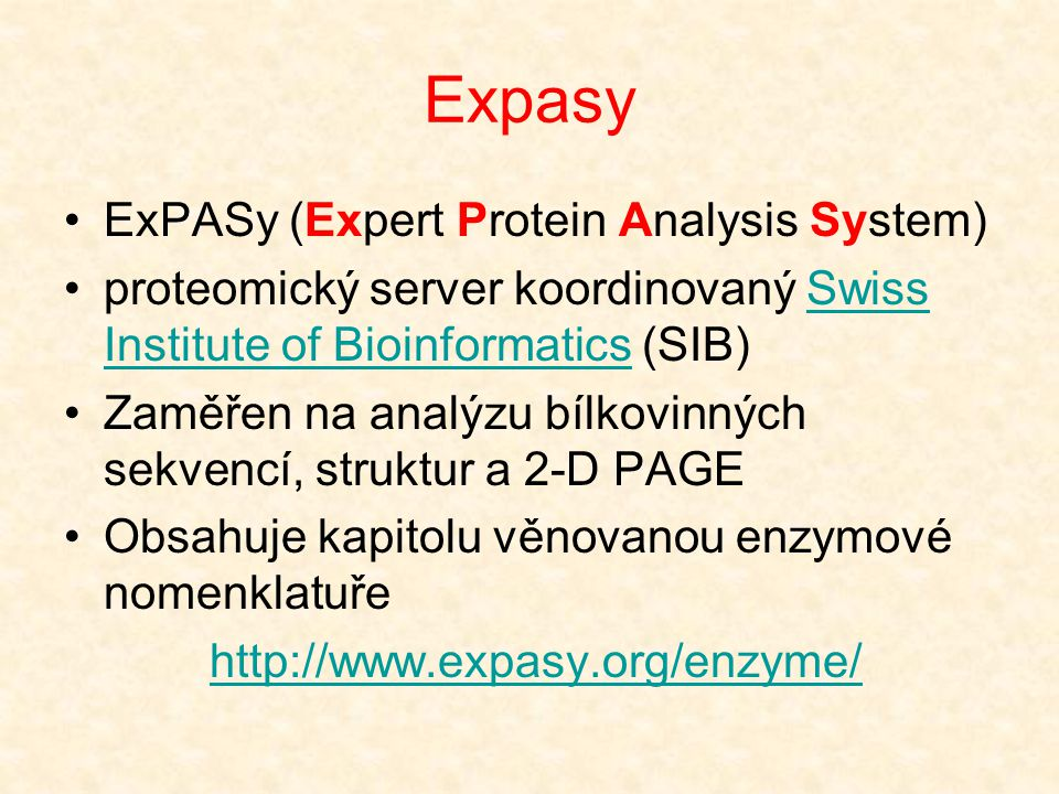 Expasy ExPASy (Expert Protein Analysis System)