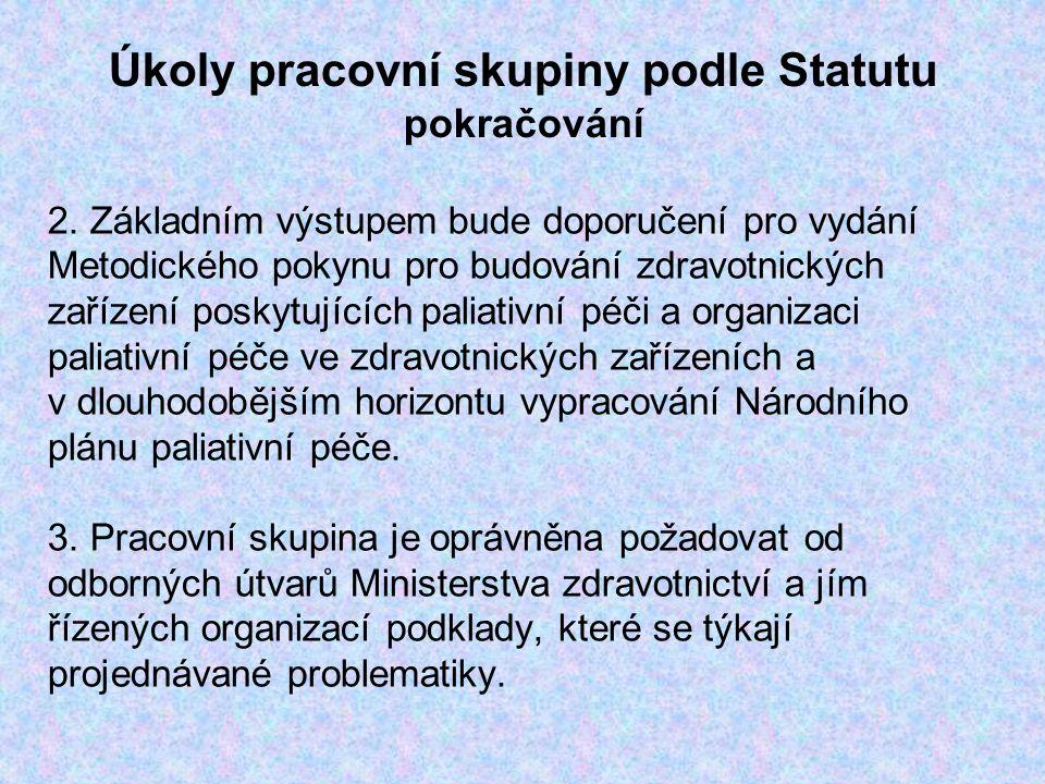Úkoly pracovní skupiny podle Statutu pokračování