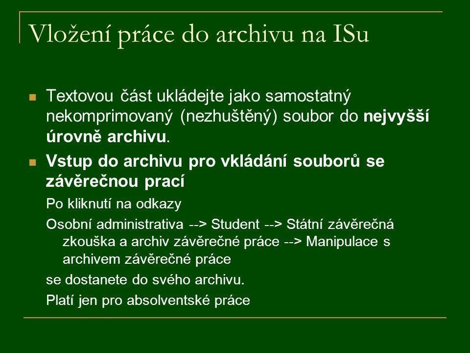 Vložení práce do archivu na ISu