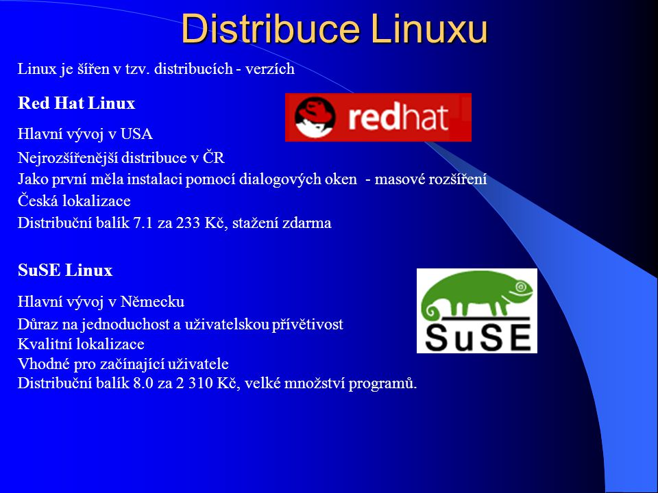 Distribuce Linuxu Red Hat Linux SuSE Linux