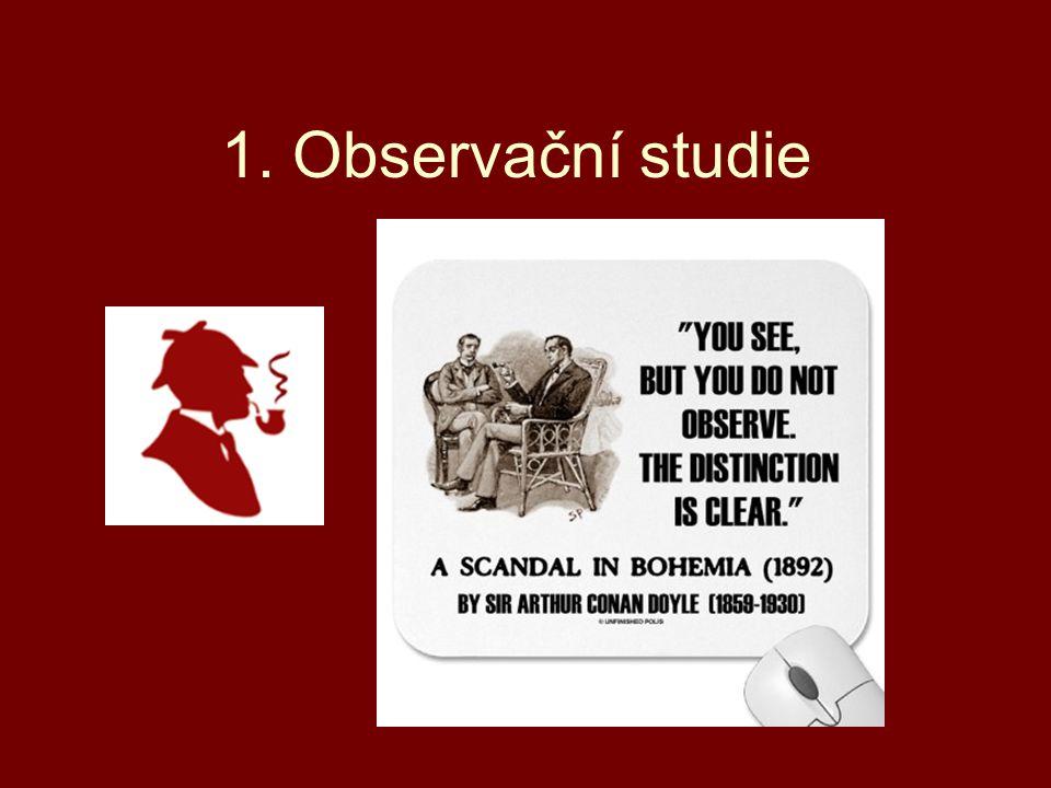 1. Observační studie