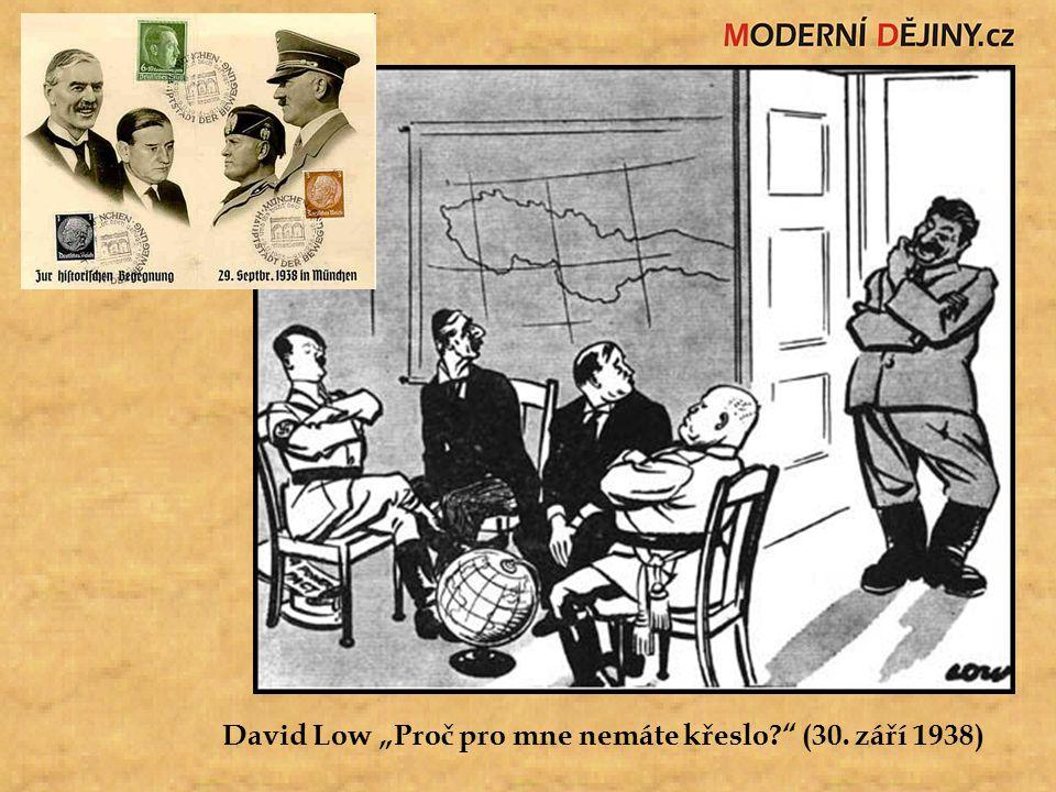 """David Low """"Proč pro mne nemáte křeslo (30. září 1938)"""