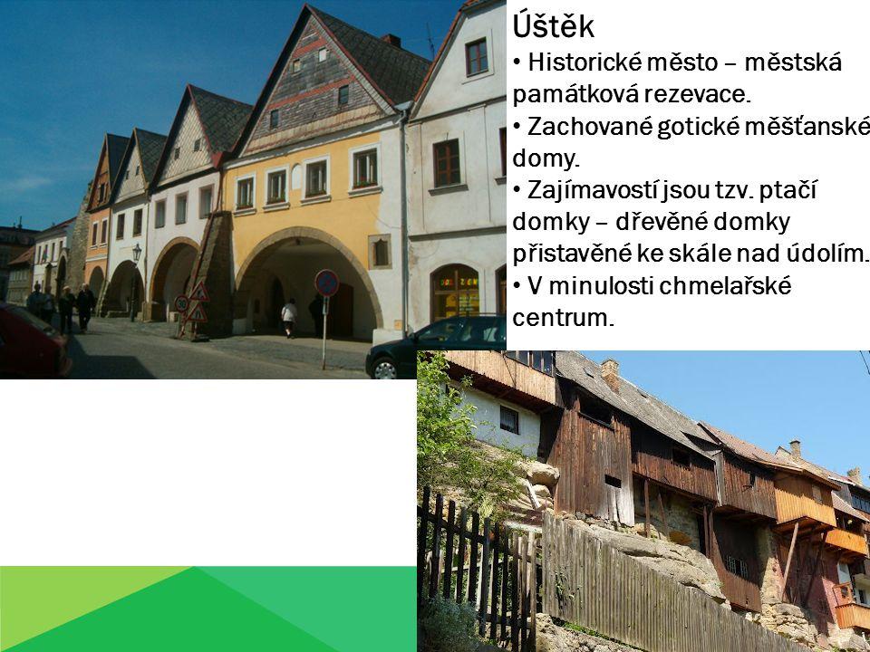 Úštěk Historické město – městská památková rezevace.