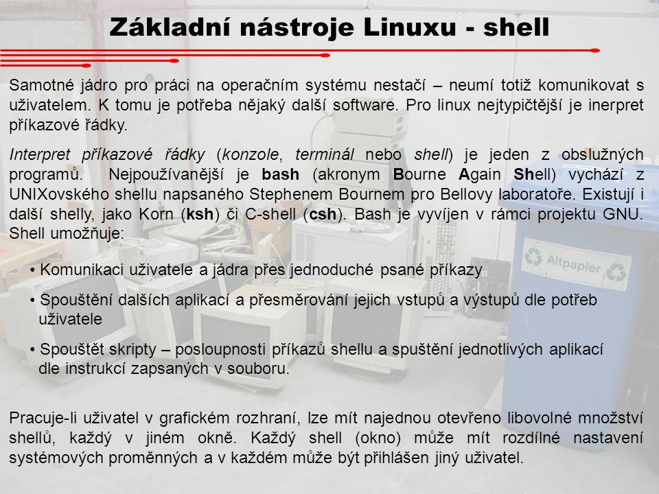 Základní nástroje Linuxu - shell