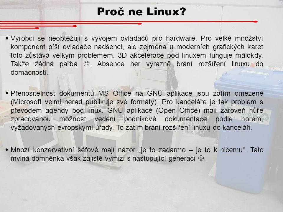 Proč ne Linux