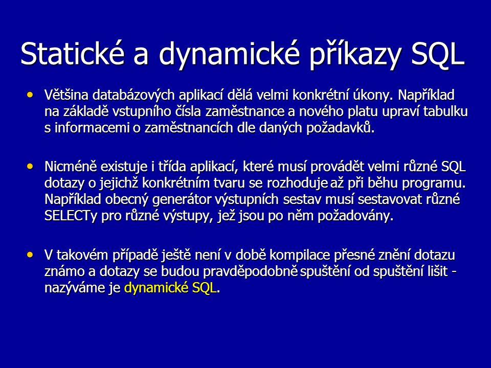 Statické a dynamické příkazy SQL