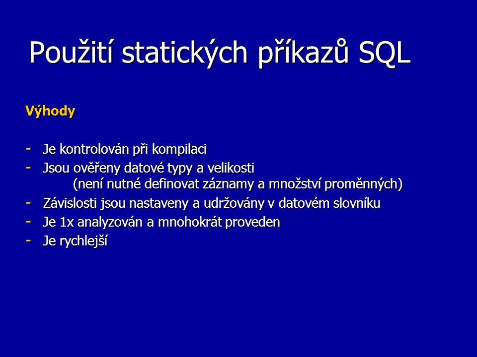 Použití statických příkazů SQL