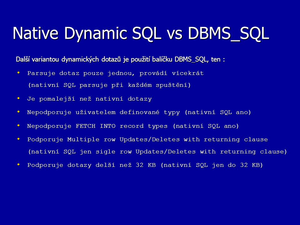 Native Dynamic SQL vs DBMS_SQL