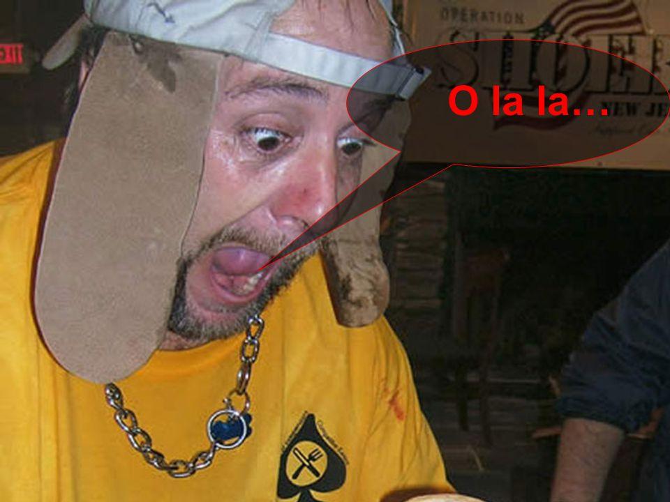 O la la…