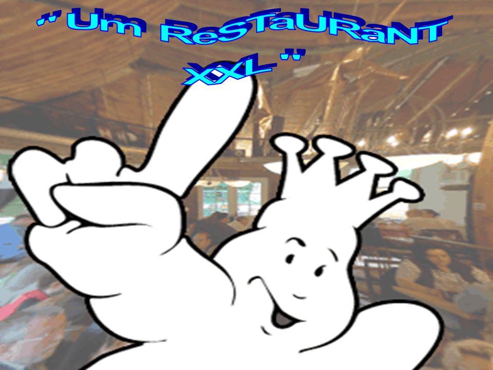 Um ReSTaURaNT XXL