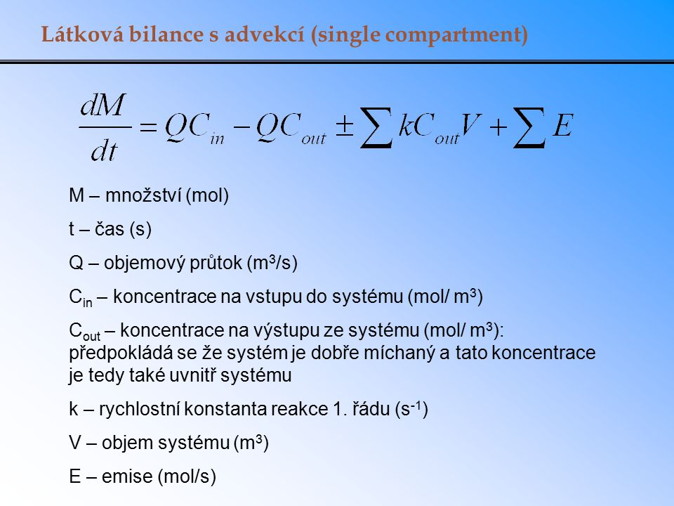 Látková bilance s advekcí (single compartment)