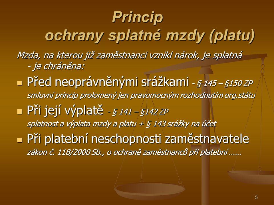 Princip ochrany splatné mzdy (platu)