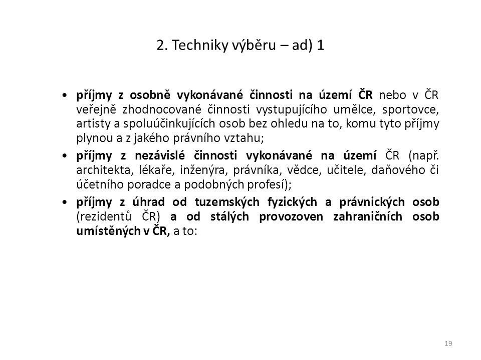 2. Techniky výběru – ad) 1