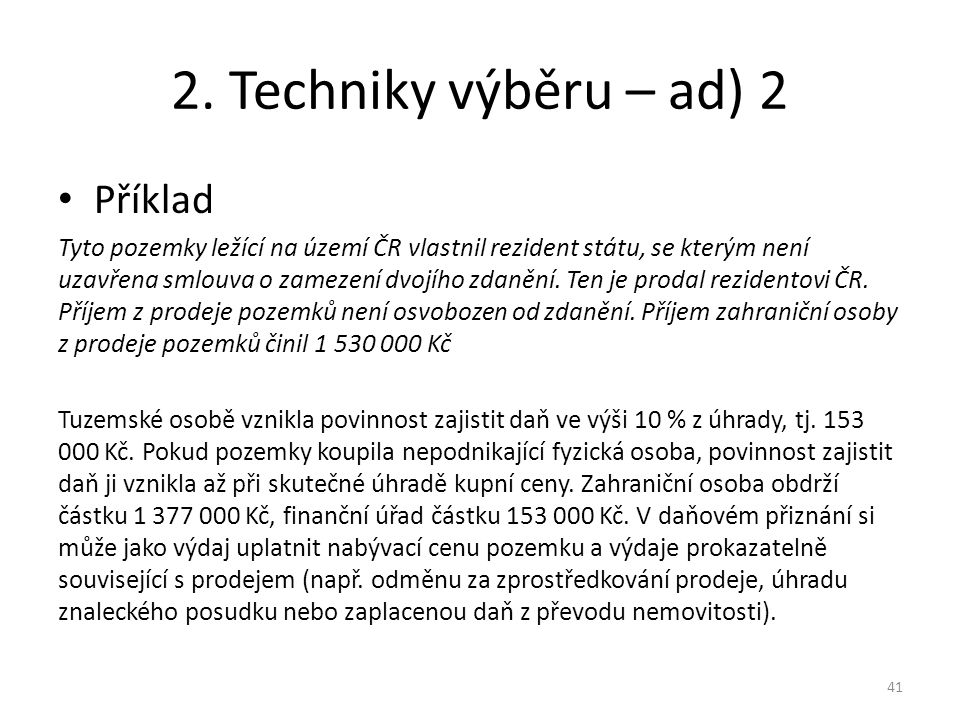 2. Techniky výběru – ad) 2 Příklad