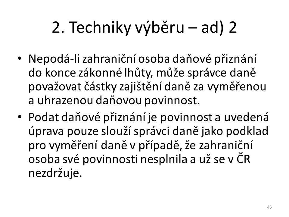 2. Techniky výběru – ad) 2