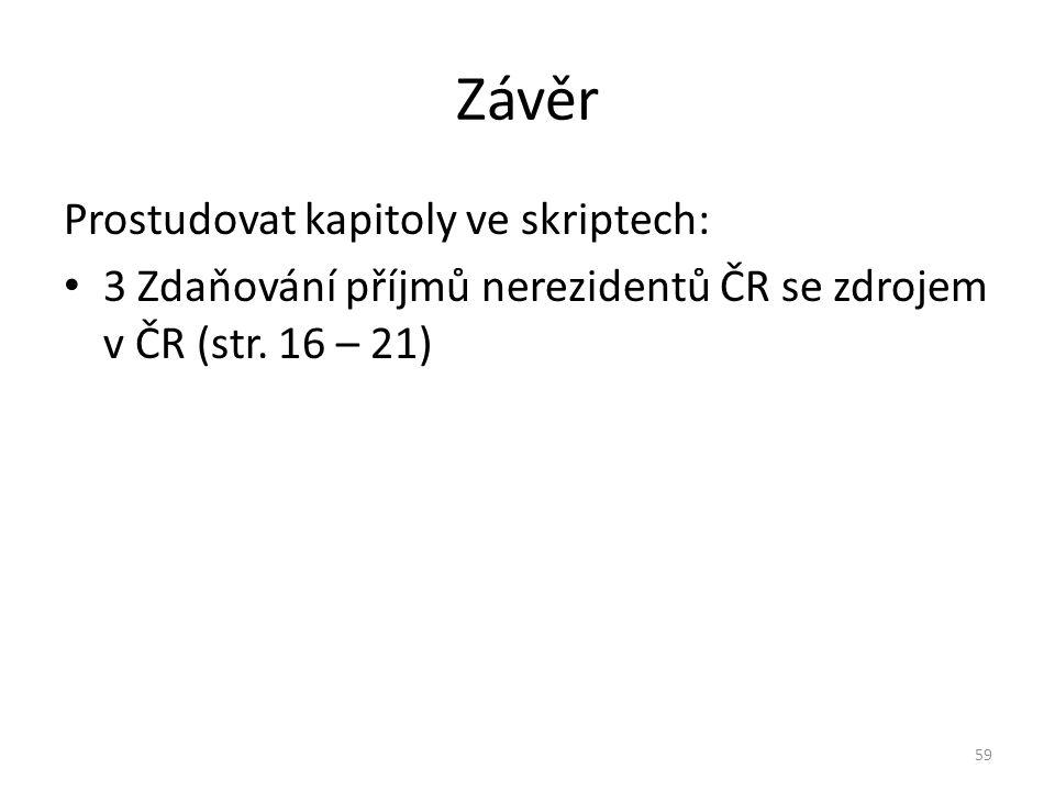 Závěr Prostudovat kapitoly ve skriptech: