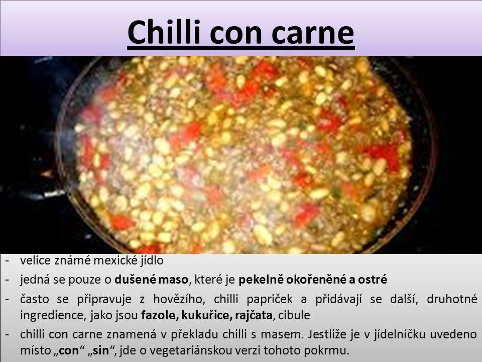 Chilli con carne velice známé mexické jídlo