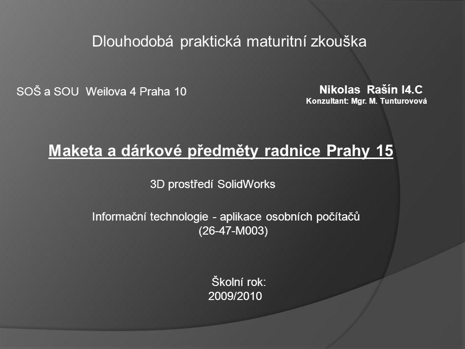 Maketa a dárkové předměty radnice Prahy 15