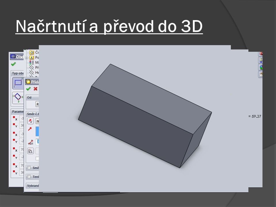 Načrtnutí a převod do 3D
