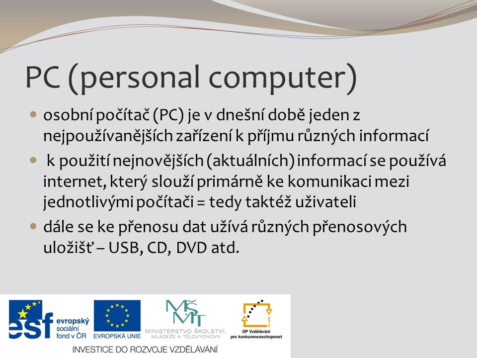 PC (personal computer)