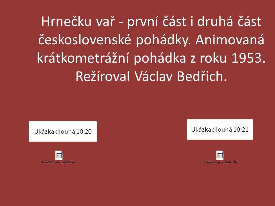 Hrnečku vař - první část i druhá část československé pohádky